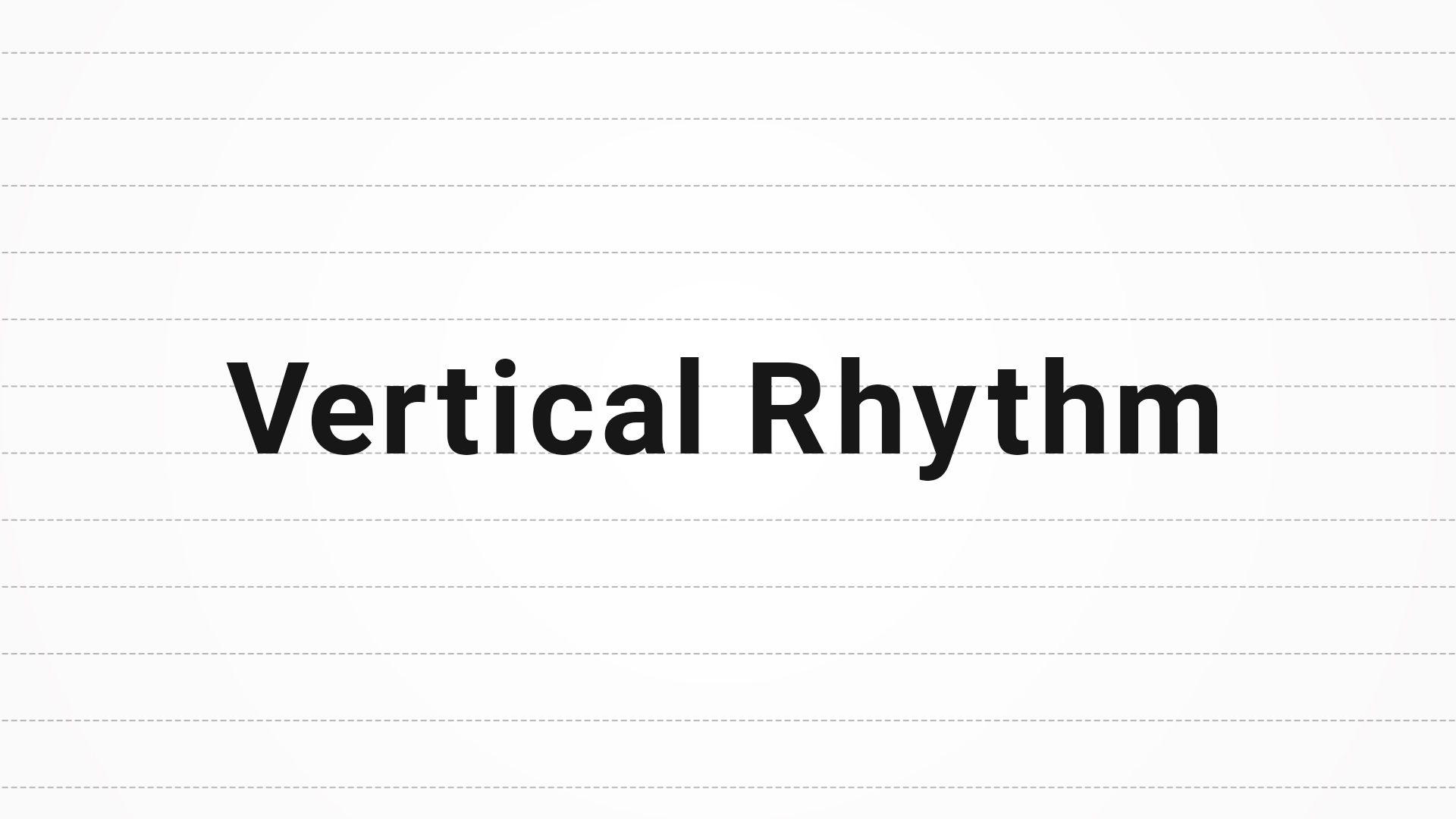 Vertical Rhythm(バーティカルリズム)と文字組の解説【WEBデザインの文字設定】